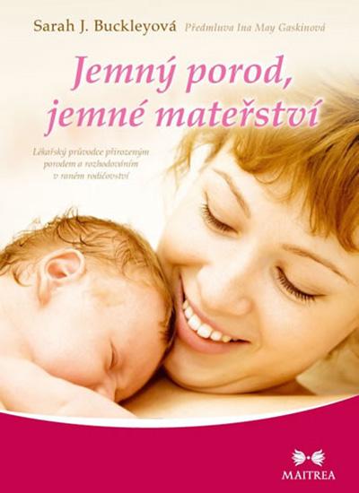 Jemný porod jemné mateřství